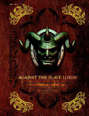 Against The Slave Lords A Series Classic Adventure Compilation