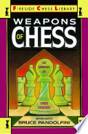 Weapons of Chess  An Omnibus of Chess Strategies