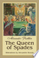 The Queen of Spades  Illustrated