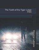 The Teeth of the Tiger: Large Print Pdf/ePub eBook