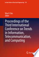 Proceedings Of The Third International Conference On Trends In Information, Telecommunication And Computing : computing – itc 2012. itc...