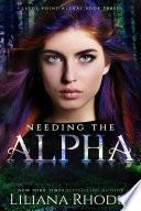 Needing the Alpha