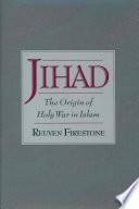 Jihad : inhabitants of arabia knew of holy war prior...