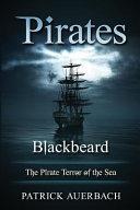 Pirates Sea Robbers Blackbeard Was British Probably