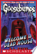Welcome to Dead House  Classic Goosebumps  13