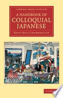 A Handbook of Colloquial Japanese