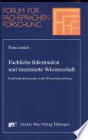 Fachliche Information und inszenierte Wissenschaft
