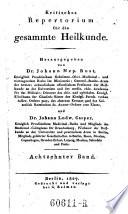 Kritisches  Critisches  Repertorium f  r die gesammte Heilkunde  Hrsg  von Johann Nep  Rust