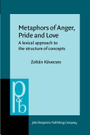 Metaphors of Anger, Pride, and Love