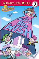 A Mighty Big Wish Timmy Wishes That He Were Bigger