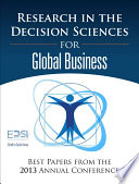 Research In The Decision Sciences For Global Business : capturing the crucial role of local context...