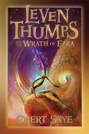 Leven Thumps And The Wrath Of Ezra : to save the imaginations and dreams of all...
