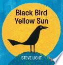 Black Bird Yellow Sun Book PDF