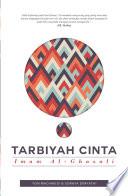 Tarbiyah Cinta Imam Al ghazali