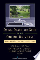 Dying Death And Grief In An Online Universe