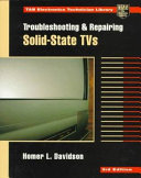 Troubleshooting and Repairing Solid state TVs