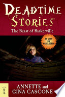 Deadtime Stories  The Beast of Baskerville