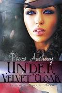 Under a Velvet Cloak