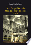 Les Enqu  tes de Michel Bathelet