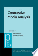 Contrastive Media Analysis