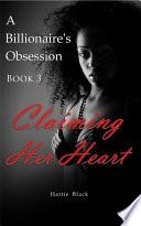 A Billionaire s Obsession 3  BWWM Interracial Romance Short Stories