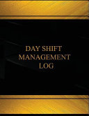 download ebook day shift management (log book, journal - 125 pgs, 8. 5 x 11 inches) pdf epub