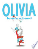 Olivia Forms A Band : a one-pig band, to be exact....