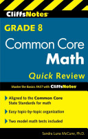 Cliffsnotes Grade 8 Common Core Math Quick Review