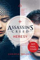 Heresy : reliving the memories of his...