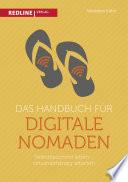 Das Handbuch f  r digitale Nomaden