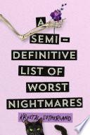 A Semi definitive List of Worst Nightmares Book PDF
