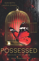 Possessed   Because You re Mine Book PDF