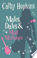 Mates, Dates and Mad Mistakes by Cathy Hopkins