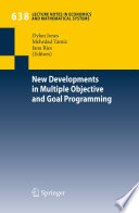 New Developments in Multiple Objective and Goal Programming