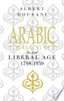 Arabic Thought in the Liberal Age 1798   1939