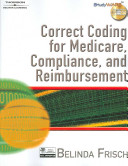 Correct Coding For Medicare Compliance And Reimbursement