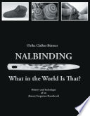 Nalbinding - What in the World Is That? Book Cover