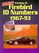 Catalog Of Firebird Id Numbers 1967 1993