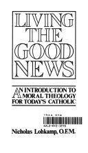 Living the Good News
