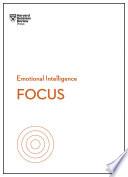 Focus  HBR Emotional Intelligence Series  Book PDF