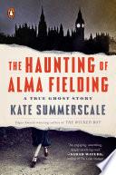 The Haunting of Alma Fielding Book PDF