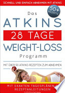 Das Atkins 28 Tage Weight Loss Programm