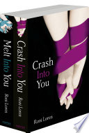 The Into You 2 Book Collection Crash Into You Melt Into You Loving On The Edge Series  book