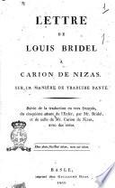 Lettre de Louis Bridel à Carion De Nizas. Sur la manière de traduire Dante. Suivie de la traduction en vers françois, du cinquième chant de l'Enfer, par Mr. Bridel, et de celle de Mr. Carion de Nizas, avec des notes