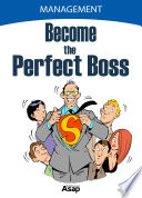 Become the Perfect Boss