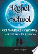 Rebel School