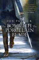 The Boy With The Porcelain Blade : robin hobb and jon courtenay...