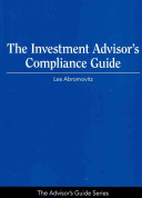 The Investment Advisor s Compliance Guide