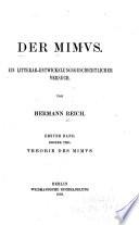 Der mimus, ein literar-entwickelungsgeschichtlicher versuch: bd. 1.t. Theorie des mimvs