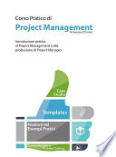 Corso Pratico di Project Management   Introduzione pratica al Project Management e alla professione di Project Manager